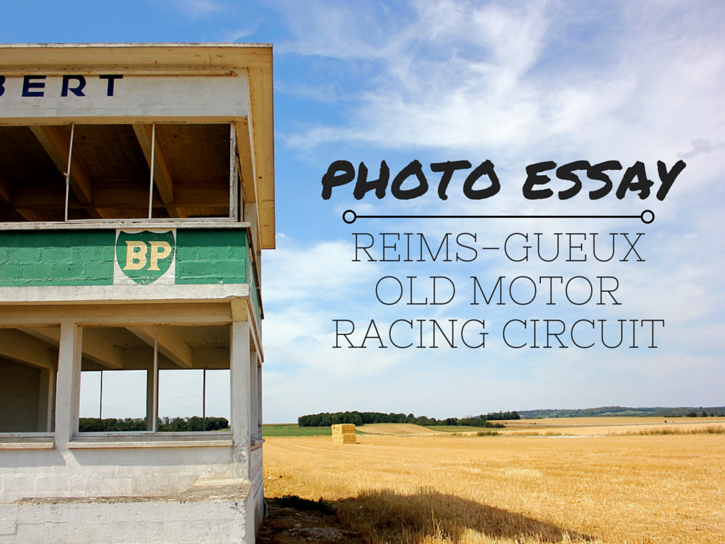 photo essay reims gueux old motor racing circuit the little backpacker. Black Bedroom Furniture Sets. Home Design Ideas